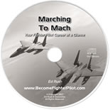 Marching to Mach: Your Fighter Pilot Career At A Glance